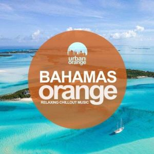 Bahamas Orange: Relaxing Chillout Music
